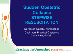 Sudden Obstetric Collapse STEPWISE RESUSCITATION