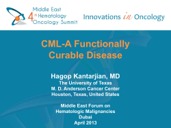 CML-A Functionally Curable Disease  Hagop Kantarjian, MD