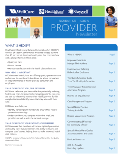 PROVIDER Newsletter IN THIS ISSUE WHAT IS HEDIS®?