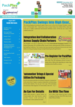 PackPlus Swings Into High Gear… Inside this issue: