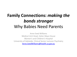 making the bonds stronger Why Babies Need Parents