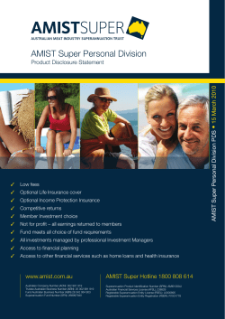 AMIST Super Personal Division  • Product Disclosure Statement