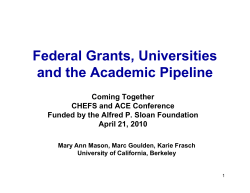 Federal Grants, Universities and the Academic Pipeline Coming Together CHEFS and ACE Conference