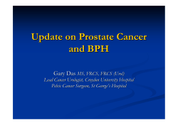 Update on Prostate Cancer and BPH Gary Das