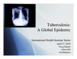 Tuberculosis: A Global Epidemic
