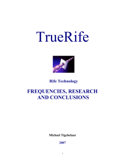 TrueRife  FREQUENCIES, RESEARCH AND CONCLUSIONS