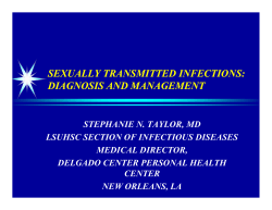 SEXUALLY TRANSMITTED INFECTIONS: DIAGNOSIS AND MANAGEMENT