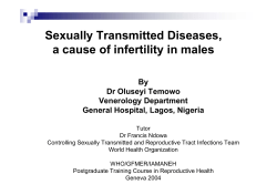 Sexually Transmitted Diseases, a cause of infertility in males By Dr Oluseyi Temowo