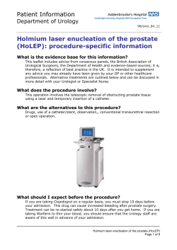 Patient Information  Holmium laser enucleation of the prostate (HoLEP): procedure-specific information