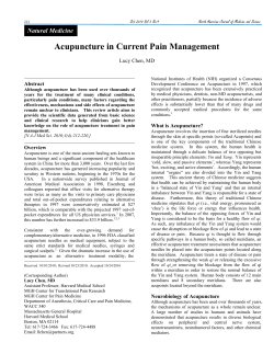Acupuncture in Current Pain Management Lucy Chen, MD Abstract