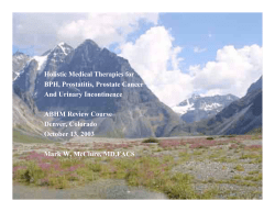 Holistic Medical Therapies for BPH, Prostatitis, Prostate Cancer And Urinary Incontinence