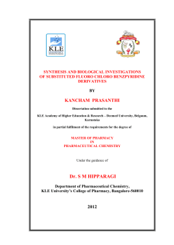KANCHAM  PRASANTHI SYNTHESIS AND BIOLOGICAL INVESTIGATIONS OF SUBSTITUTED FLUORO CHLORO BENZPYRIDINE