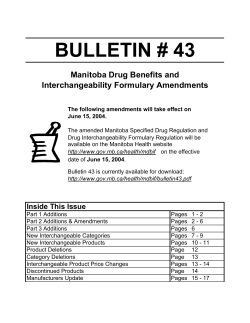 BULLETIN # 43 Manitoba Drug Benefits and Interchangeability Formulary Amendments