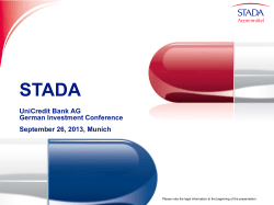 STADA UniCredit Bank AG German Investment Conference September 26, 2013, Munich