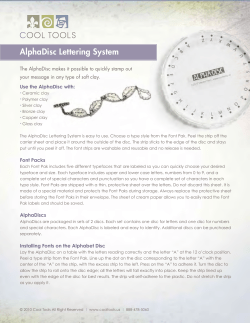 AlphaDisc Lettering System your message in any type of soft clay.