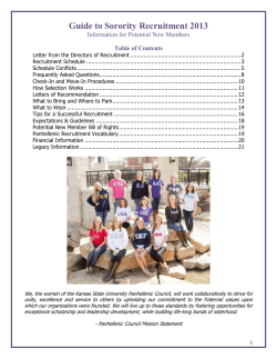 Guide to Sorority Recruitment 2013 Information for Potential New Members