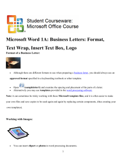 Microsoft Word 1A: Business Letters: Format, Format of a Business Letter: