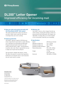 DL200 Letter Opener Improved efficiency for incoming mail ™