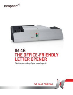 IM-16 The OffIce-frIendly leTTer Opener Efficient processing of your incoming mail