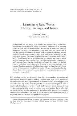 Learning to Read Words: Theory, Findings, and Issues Linnea C. Ehri