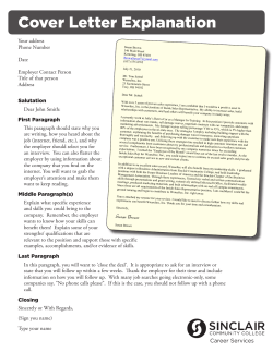 Cover Letter Explanation Your address Phone Number Date