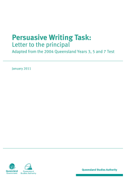 Persuasive Writing Task: Letter to the principal January 2011