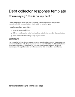 "Debt collector response template You're saying: ""This is not my debt."""