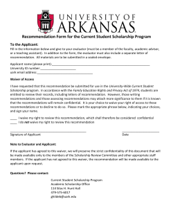 Recommendation Form for the Current Student Scholarship Program  To the Applicant: