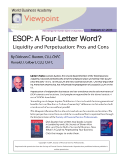 ESOP: A Four-Letter Word? Liquidity and Perpetuation: Pros and Cons