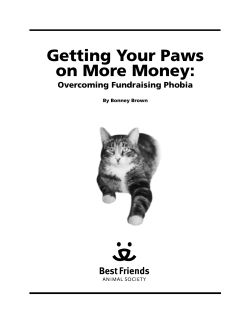 Getting Your Paws on More Money: Overcoming Fundraising Phobia By Bonney Brown