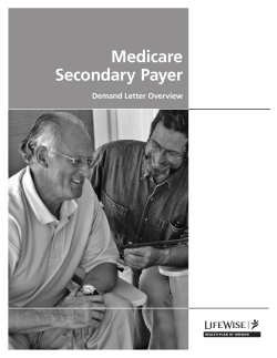 Medicare Secondary Payer Demand Letter Overview 1