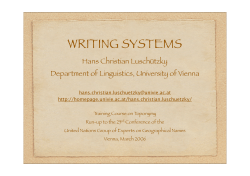 WRITING SYSTEMS Hans Christian Luschützky Department of Linguistics, University of Vienna