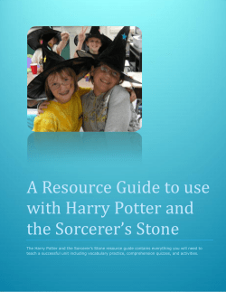 A Resource Guide to use with Harry Potter and the Sorcerer's Stone
