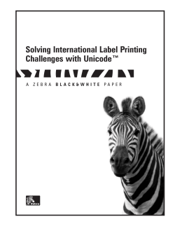 Solving International Label Printing Challenges with Unicode™ P A P E R