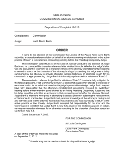 State of Arizona COMMISSION ON JUDICIAL CONDUCT  Disposition of Complaint 12-218