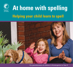 At home with spelling Helping your child learn to spell
