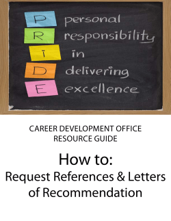 How to: Request References & Letters of Recommendation CaReeR DeveLopment offiCe