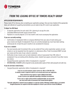 FROM THE LEASING OFFICE OF TOwERS REALTY GROup AppLICATION REQuIREMENTS: