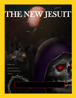 THE NEW JESUIT HALLOWEEN SPECIAL OCTOBER 2013 In this issue:
