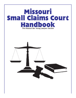 Missouri Small Claims Court Handbook The Missouri Bar Young Lawyers' Section