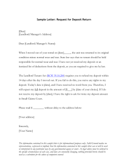 Sample Letter: Request for Deposit Return [Date] [Landlord/Manager's Address]