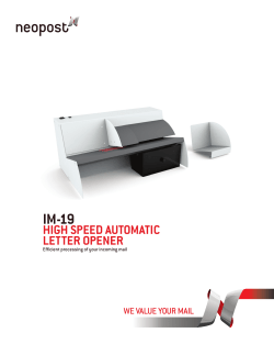 IM-19 HIGH SPEED AUTOMATIC LETTER OPENER Efficient processing of your incoming mail