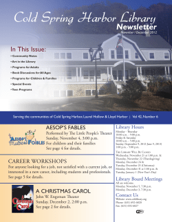 Cold Spring Harbor Library Newsletter In This Issue: