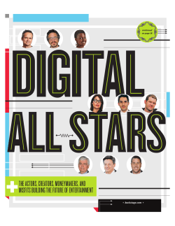 DIGITAL ALLSTARS THE ACTORS, CREATORS, MONEYMAKERS, AND MISFITS BUILDING THE FUTURE OF ENTERTAINMENT