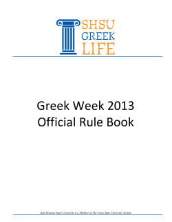 Greek Week 2013  Official Rule Book  Sam Houston State University is a Member of The Texas...