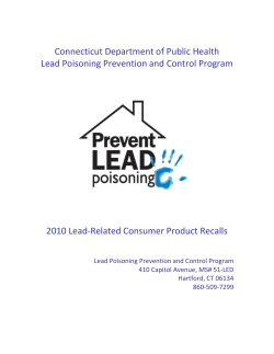 Connecticut Department of Public Health  Lead Poisoning Prevention and Control Program  2010 Lead‐Related Consumer Product Recalls