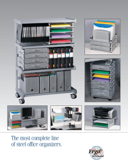 The most complete line of steel office organizers.