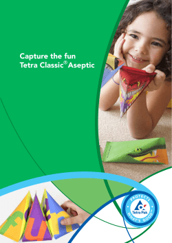 Capture the fun Tetra Classic  Aseptic ®