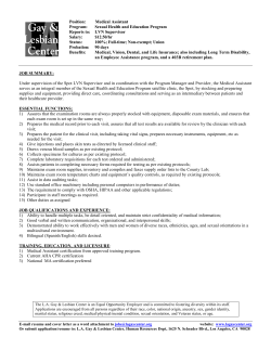 Position:         Medical... Program: Sexual Health and Education Program Reports to:  LVN Supervisor