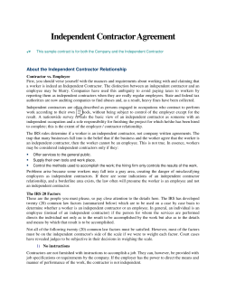 Independent Contractor Agreement  About the Independent Contractor Relationship